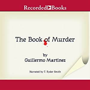 The Book of Murder | [Guillermo Martinez]