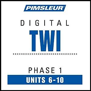 Twi Phase 1, Unit 06-10 Audiobook