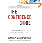 Katty Kay (Author), Claire Shipman (Author)  (21) Release Date: April 15, 2014   Buy new:  $27.99  $16.79  14 used & new from $16.78
