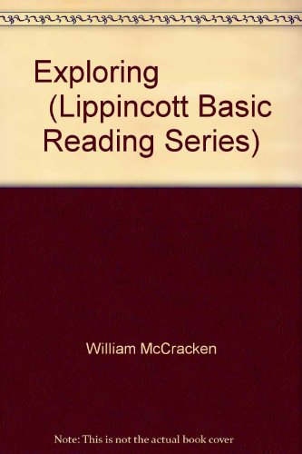 Exploring                (Lippincott Basic Reading Series)