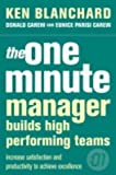 img - for The One Minute Manager Builds High Performing Teams (The One Minute Manager) by Blanchard, Kenneth, Carew, Donald, Parisi-Carew, Eunice (2004) Paperback book / textbook / text book