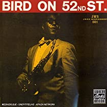 ♪Bird on 52nd Stree / Charlie Parker