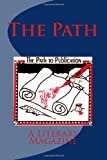 img - for The Path: Winter Issue 2011 (Vol 1, Issue # 2) book / textbook / text book