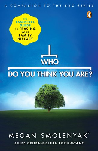 Who Do You Think You Are?: The Essential Guide