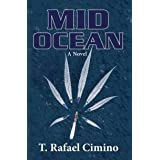 Mid Ocean ~ T. Rafael Cimino