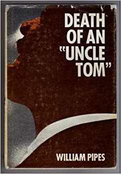 Death of an uncle tom a hearthstone book william for Uncle tom s cabin first edition value