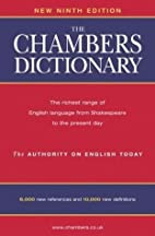The Chambers Dictionary (9th) [Hardcover] by…
