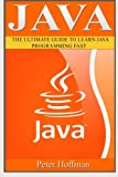 img - for Java: The Ultimate Guide to Learn Java and Javascript Programming Programming, Java, Database, Java for dummies, how to program, javascript, ... Developers, Coding, CSS, PHP) (Volume 2) book / textbook / text book