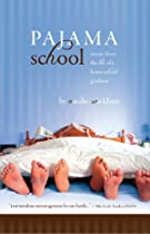 Pajama School - stories from the life of a homeschool graduate by Natalie Wickham