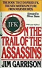 On the Trail of the Assassins First edition by Garrison, Jim published by Warner Books Mass Market Paperback