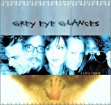 Little Voodoo By Grey Eye Glances (2002-06-18)