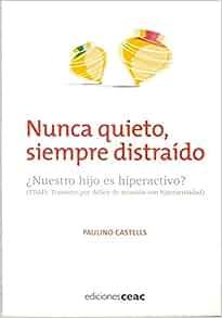 Nunca quieto, siempre distra?do: Paulino Castells Cuixart
