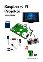 Raspberry Pi - Projekte: Raspberry Pi al...