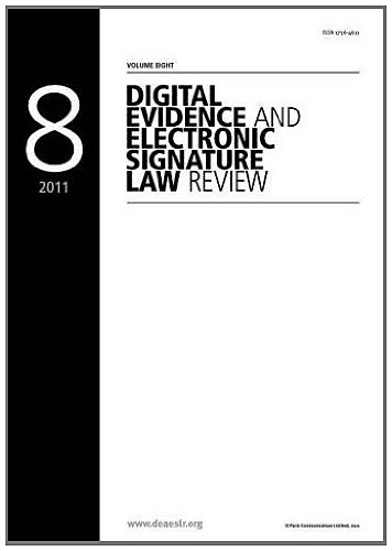 Digital Evidence and Electronic Signature Law Review Vol 8