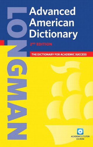 Longman Advanced American Dictionary (paperback), without...