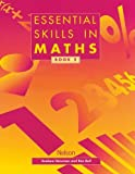 Essential Skills in Maths, Book 2 (Essential Numeracy) (0174314418) by Newman, Graham
