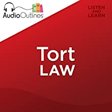 Tort Law Outline: Developed for Law School Exams and the Multistate Bar Audiobook by  AudioOutlines Narrated by Rafi Nemes, J.D.
