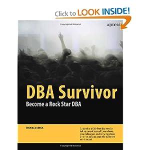 DBA Survivor: Become a Rock Star DBA Thomas Larock