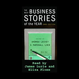 The Best Business Stories of the Year, 2001 Edition | [Ken Auletta, Diane Brady, more, edited by Andrew Lackey, Marshall Loeb]