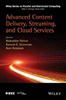 Advanced Content Delivery, Streaming, and Cloud Services Front Cover
