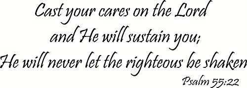 psalm-5522-wall-art-cast-your-cares-on-the-lord-and-he-will-sustain-you-he-will-never-let-the-righte