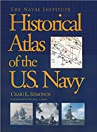 The Naval Institute Historical Atlas of the…
