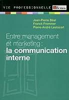 Entre management et marketing : la communication interne