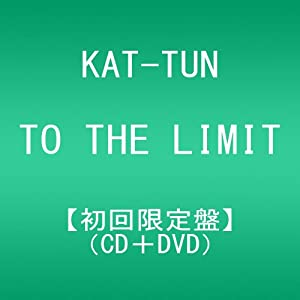 TO THE LIMIT(初回限定盤)(DVD付)