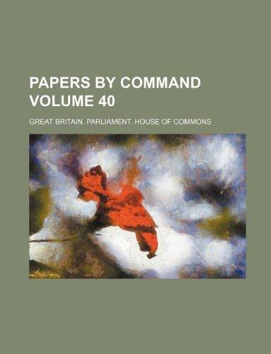 Papers by command Volume 40