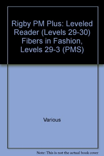 rigby-pm-plus-leveled-reader-levels-29-30-fibers-in-fashion-levels-29-3-pms