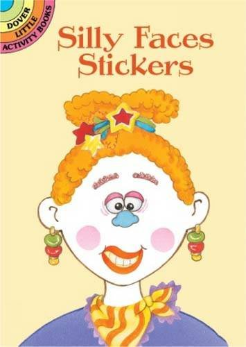 Silly Faces Stickers (Dover Little Activity Books Stickers) PDF