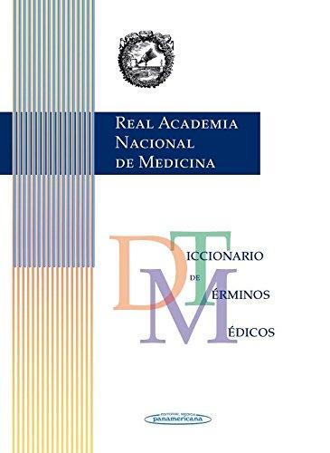 RANM Real Academia Nacional de Medicina: Diccionario de términos médicos versión impresa