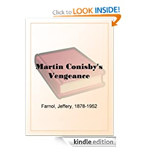 Martin Conisby's Vengeance - Jeffrey Farnol