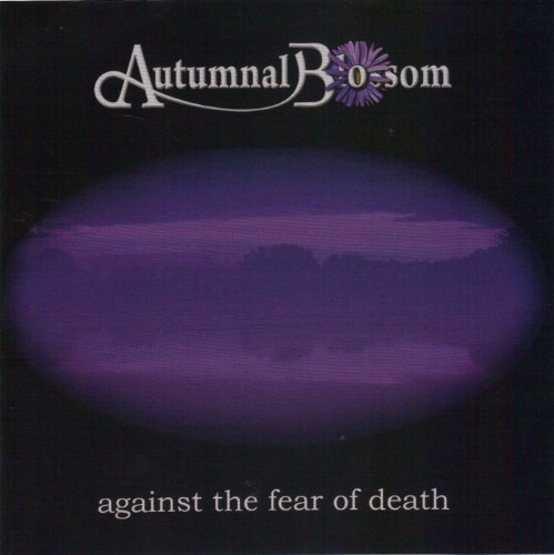 Autumnal Blossom - Against the Fear of