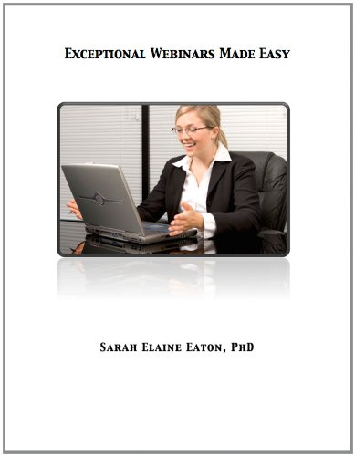 Exceptional Webinars Made Easy