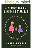 THE FIRST DAY OF CHRISTMAS (Kindle Single)