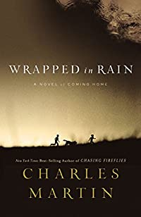 Wrapped In Rain by Charles Martin ebook deal