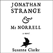 Jonathan Strange & Mr. Norrell | [Susanna Clarke]
