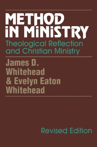 Method in Ministry: Theological Reflection and Christian...