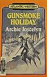 img - for Gunsmoke Holiday (Atlantic Large Print Series) book / textbook / text book