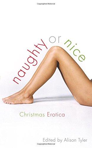 Naughty or Nice: Christmas Erotica Stories