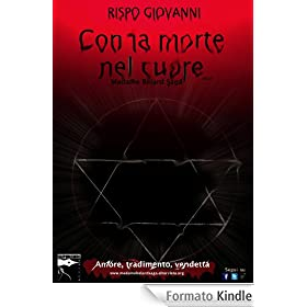 Con la morte nel cuore (Madame Belard Saga)