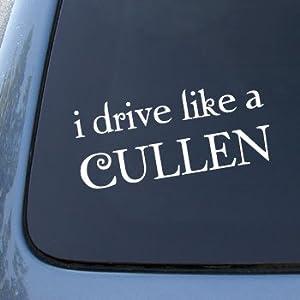 I DRIVE LIKE A CULLEN - TWILIGHT - Vinyl Car Decal Sticker #1798 | Vinyl Color: White