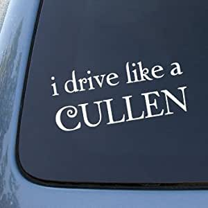 KAFEEK® I DRIVE LIKE A CULLEN - TWILIGHT - Vinyl Car Decal Sticker #1798 | Vinyl Color: White