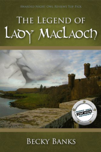 The Legend of Lady MacLaoch by Becky Banks