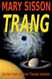 Trang: Book 1 of the exciting Trang series!