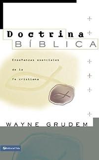 9780829738285: Doctrina Biblica: Ense�anzas esenciales de la fe cristiana