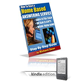 How To Start A Home Based Answering Service - Earn Extra Cash Working From Home!