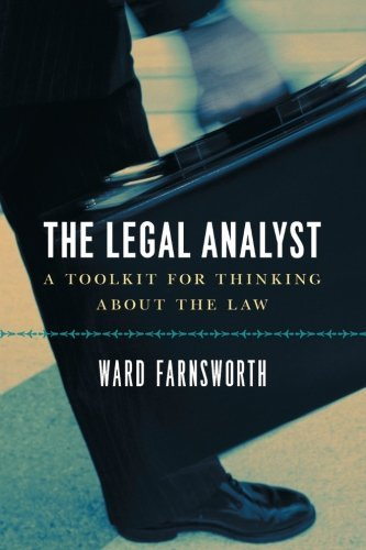 By Ward Farnsworth:The Legal Analyst: A Toolkit for Thinking about the Law [Paperback], by Ward Farnsworth