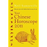 Your Chinese Horoscope 2011: What The Year Of The Rabbit Holds In Store For Youby Neil Somerville